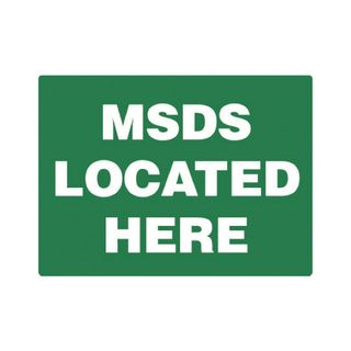 MSDS Located Here 450 x 300mm Poly Sign