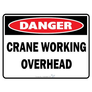 Crane Working Overhead 600 x 450mm Poly Sign