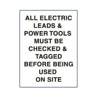 All Electric Leads & Power Tools...600mm x 450mm Poly Sign