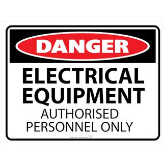 Electrical Equipment Auth Personnel Only 600 x 450mm Poly Sign