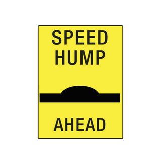 600mm x 450mm Poly Sign -  Speed Hump Ahead