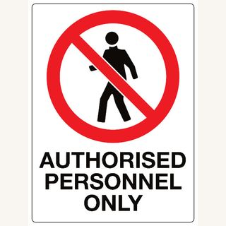 Authorised Personnel Only 600 x 450mm Poly Sign