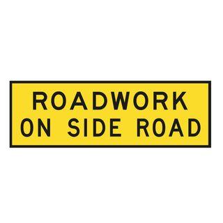 1800 x 600mm Roadwork On Side Road Metal Sign