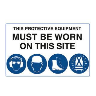 This Protective Equipment Must be Worn on This Site 900 x 600mm Poly Sign