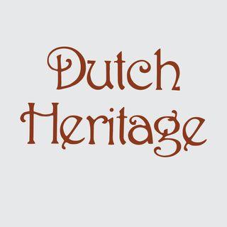 DUTCH HERITAGE