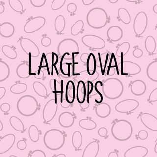 LARGE OVAL HOOPS