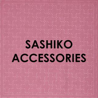 SASHIKO ACCESSORIES