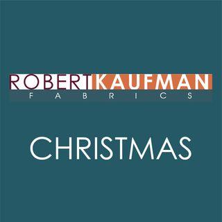 ROBERT KAUFMAN CHRISTMAS