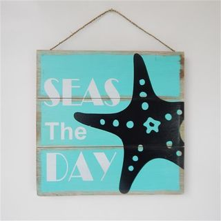 """Square Sign """"Seas the Day"""" Sea Green 30cm x 30cm"""