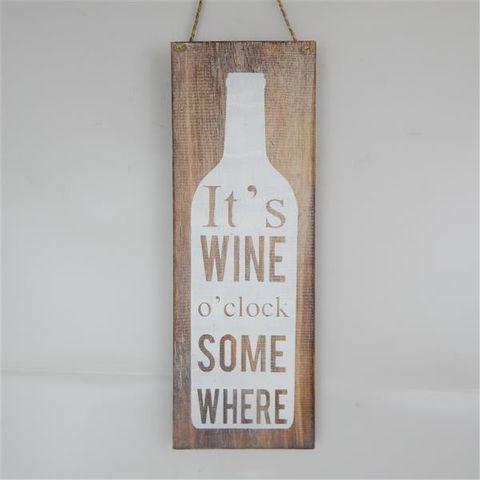 Wall Sign 'Its wine oclock somewhere' Nat/White 15 x 42cm