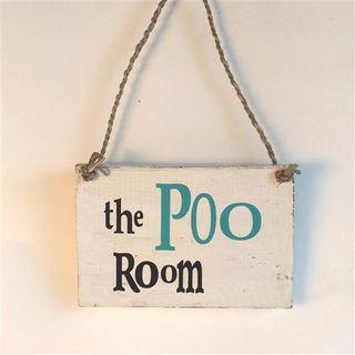 Sign 'The Poo Room' White / Black 15cm x 10cm PREORDER NOV