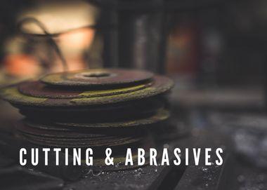 CUTTING & ABRASIVES