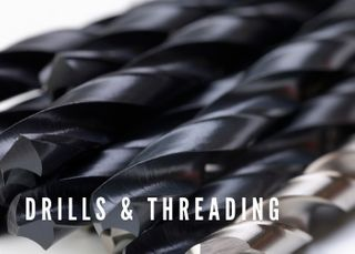 DRILLING & THREADING