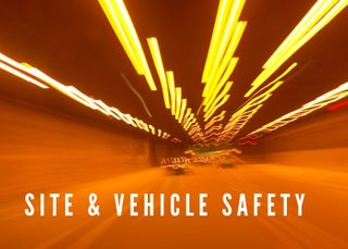 SITE & VEHICLE SAFETY