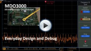 MDO3000 App Demo - Everyday Design & Debug
