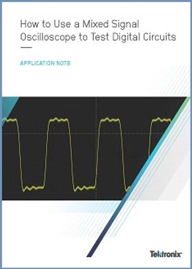 Tektronix App Note How to use an MSO for digital circuit testing