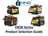 INNO View Series Fusion Splicers - Selection Guide