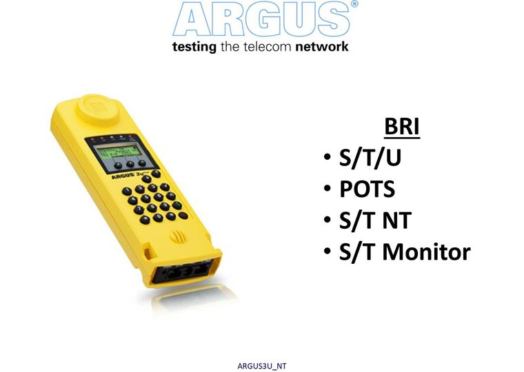 NT ISDN BRI S/T TE/NT/Monitor, ISDN BRI U & POTS TE sim