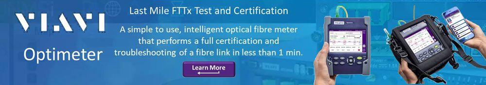 VIAVI Optimeter - Last Mile FTTx Test and Certification test set. Learn More >