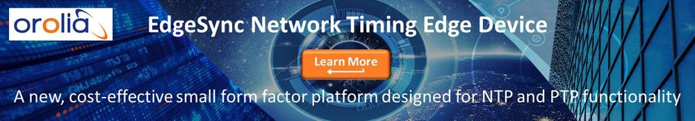 Orolia EdgeSync Network Timing Edge Device - A new, cost-effective small form factor platform designed for NTP and PTP functionality