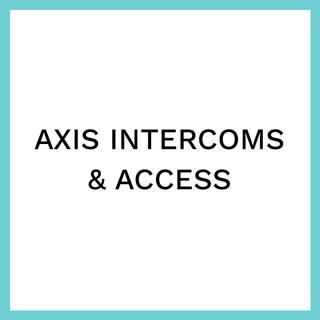 AXIS INTERCOMS & ACCESS